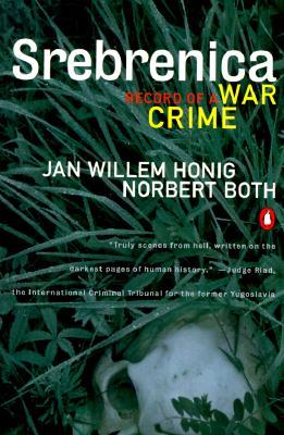 Srebrenica By Honig, Jan Willem/ Both, Norbert