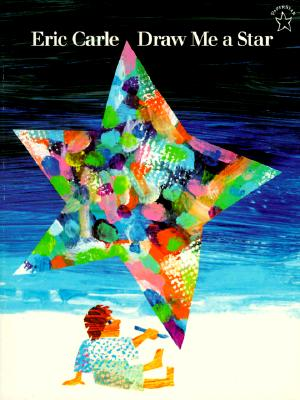 Draw Me a Star By Carle, Eric